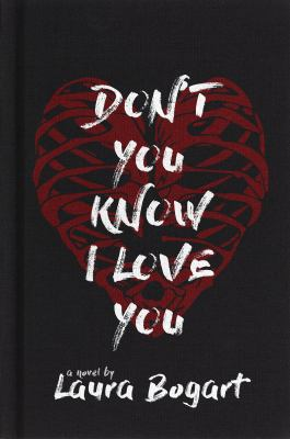 Don't you know I love you : a novel