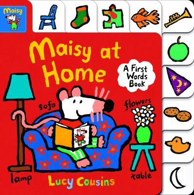 Maisy at home : a first words book.
