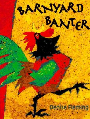 Cover of the book, Barnyard Banter by Denise Fleming.
