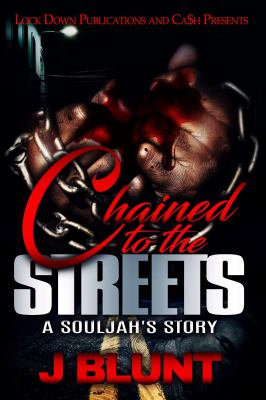 Chained to the streets : a novel