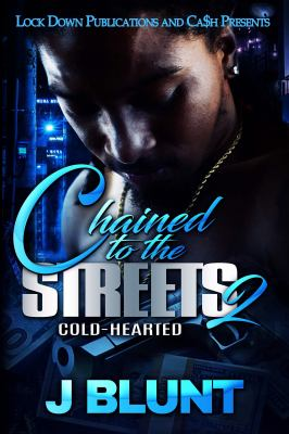 Chained to the streets 2 : a novel