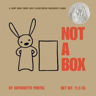Cover of the book, Not a Box by Antoinette Portis