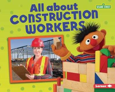 All about construction workers