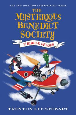Mysterious Benedict Society and the riddle of ages.