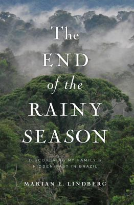 End of the Rainy Season