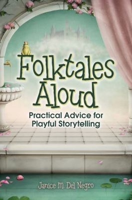 Book cover for Folktales Aloud by Janice M. Del Negro