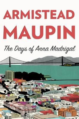 Book Cover for The Days of Anna Madrigal