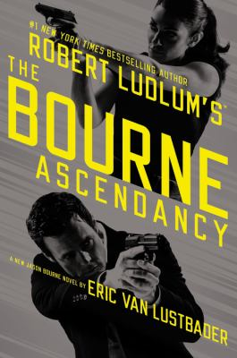 Book Cover for Robert Ludlum's The Bourne Ascendancy