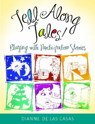 Book cover for Tell Along Tales! by Dianne De Las Casas