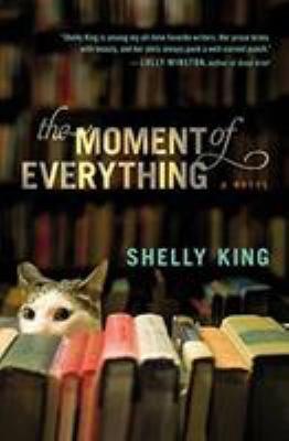 The Moment of Everything