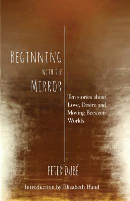 Beginning with the Mirror