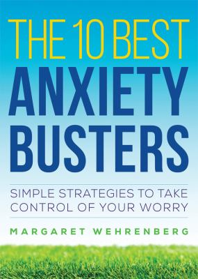 10 Best Anxiety Busters