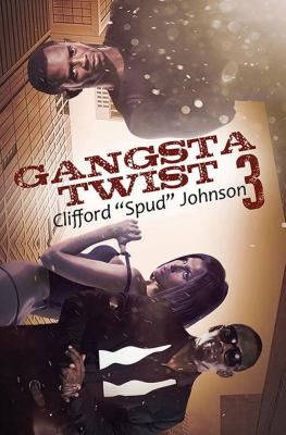 Gangsta Twist 3