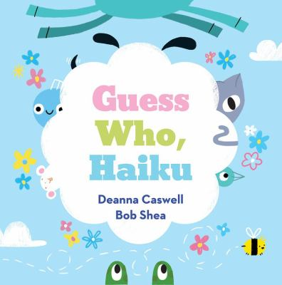 Cover of the book, Guess Who, Haiku